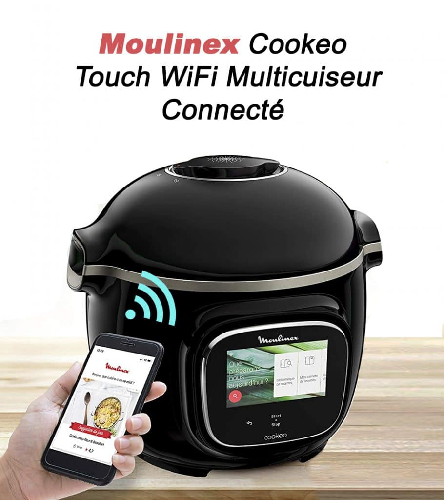 Moulinex Cookeo Touch WiFi Multicuiseur Intelligent Haute Pression Connecté
